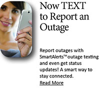 Now you can TEXT to Report an Outage